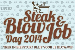 Steak & BlowJob Dag