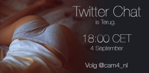 CAM4 Twitter Chat is terug!