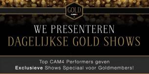 Exclusieve CAM4 Shows Speciaal voor Goldmembers!