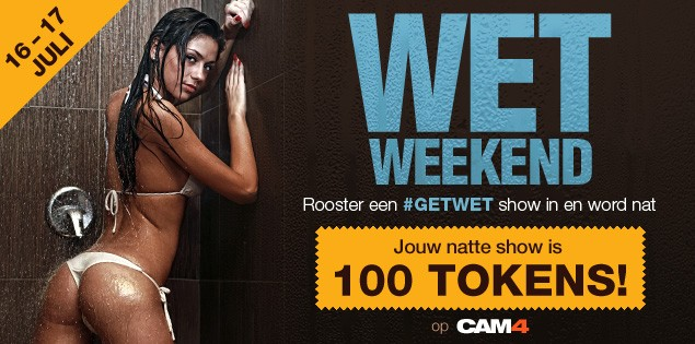 WET WEEKEND @ CAM4: Ontvang 100 Tokens