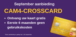 Vraag je CAM4-Crosscard in september aan en profiteer ervan!